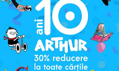 Editura Arthur împlinește 10 ani