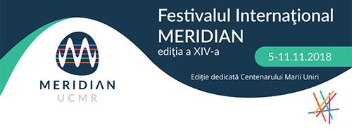 Festivalul Internațional MERIDIAN 2018 se deschide pe 5 noiembrie