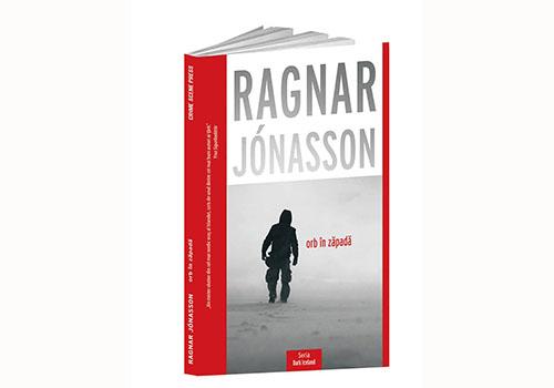 "Ragnar Jónasson: ""Orb în zăpadă"""