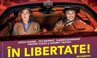 """""""În libertate"""", despre polițiști corupți și deținuți nevinovați"""