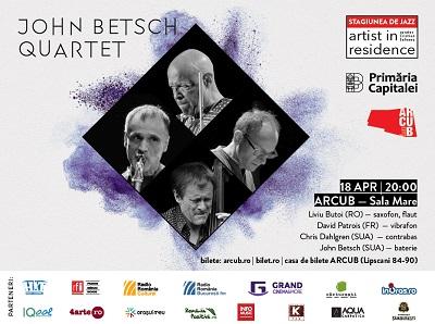 John Betsch Quartet cântă pe 18 aprilie la Arcub