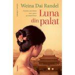 """Weina Dai Randel: """"Luna din palat"""""""