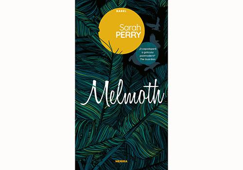 "Sarah Perry: ""Melmoth"""