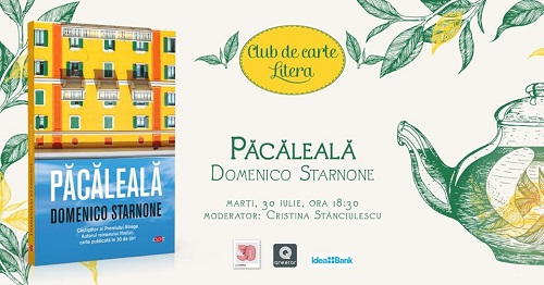 """""""Păcăleală"""" de Domenico Starnone la Clubul de carte Litera #56"""