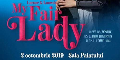 """""""My Fair Lady"""" revine în atenția spectatorilor pe 2 octombrie"""