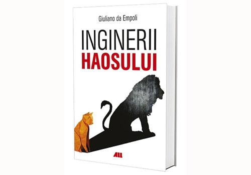 """În curând la Editura All: """"Inginerii haosului"""""""
