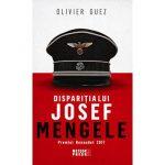 """Olivier Guez: """"Dispariția lui Josef Mengele"""""""