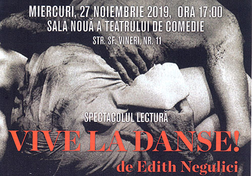 """Spectacol-lectură la Teatrul de Comedie: """"Vive la Danse!"""""""