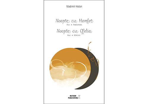 """Noutăți Meteor Press: """"Noapte cu Hamlet, Noapte cu Ofelia"""""""