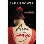 "Sarah Bower: ""Acul din sânge"""