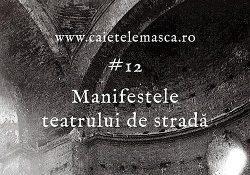 S-a lansat numărul 12 al revistei online Caietele Masca