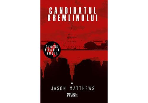 """Candidatul Kremlinului"" – Jason Matthews"