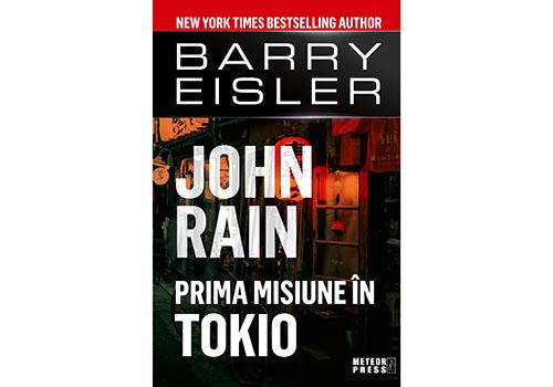 """""""John Rain. Prima misiune în Tokio"""" – Barry Eisler"""