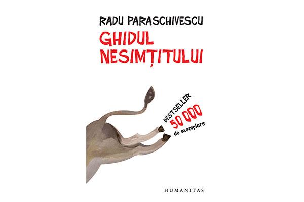 """""""Ghidul nesimțitului"""" – Radu Paraschivescu"""