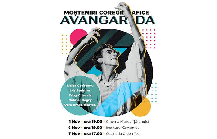 """""""Moșteniri coregrafice: Avangarda"""": trei proiecții ale documentarului în București"""