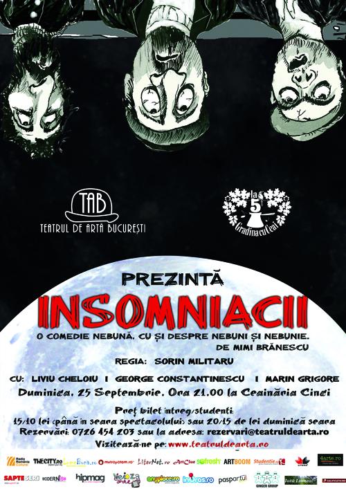 "Ultimul spectacol la Ceainaria Cinci: ""Insomniacii"""