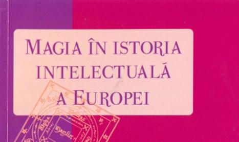 Ce loc a avut magia in istoria intelectuala a Europei