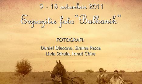 Expozitie de fotografie: Balkanik