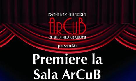 Teatrul se intoarce in Sala ArCuB din 22 octombrie