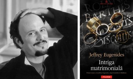 "Noutati la Polirom: Jeffrey Eugenides – ""Intriga matrimoniala"""