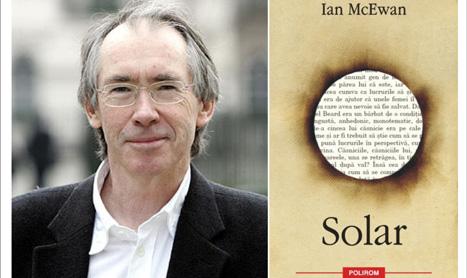 """""""Solar"""", cel mai recent roman al lui Ian McEwan, a aparut la Polirom"""