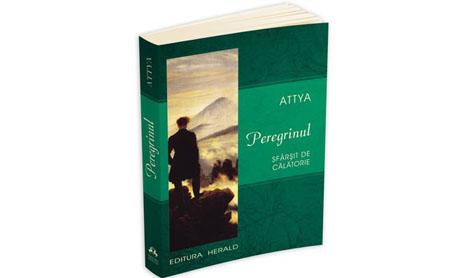 """""""Peregrinul – Sfarsit de calatorie"""", un roman al eternitatii spirituale"""