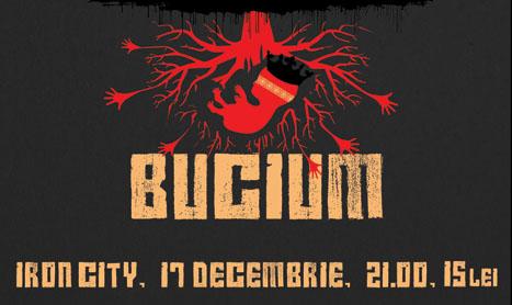 Bucium concerteaza in Iron City pe 17 decembrie