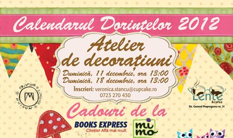 """Atelier deco: """"Calendarul dorintelor 2012"""""""