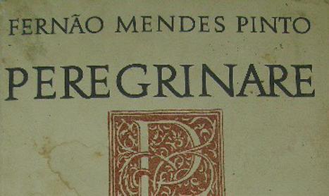 Fernão Mendes Pinto va fi dezbatut la Intalnirea Lusitanilor din acest an