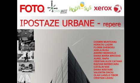 """Expozitie de fotografie: """"Ipostaze urbane – repere"""""""