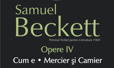 A aparut volumul Opere 4 de Samuel Beckett