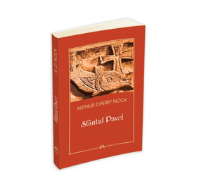 """Volumul """"Sfantul Pavel"""" a aparut la Editura Herald"""