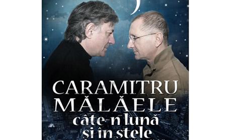 """Spectacol inainte de vacanta: """"Caramitru-Malaele, cate-n luna si in stele"""""""