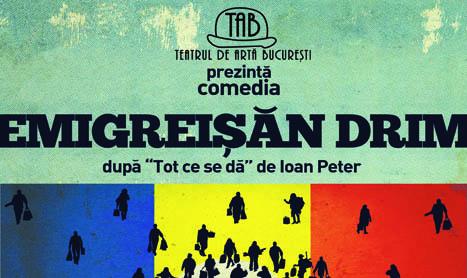 "Seara de comedie in La Scena: ""Emigreisan Drim"""