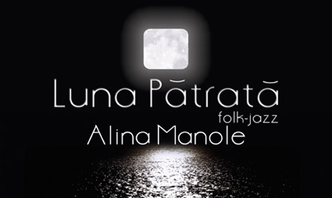 Alina Manole canta despre povestile voastre