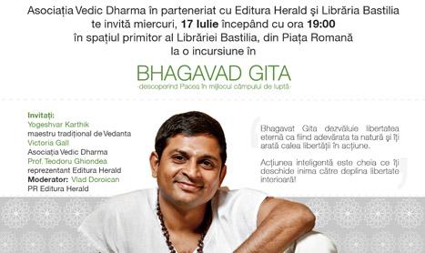 Invataturile din Bhagavad Gita sunt luate in discutie pe 17 iulie