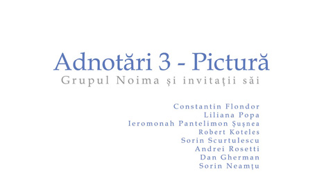 """Expozitie la A.S.E.: """"Adnotari III – Pictura"""""""