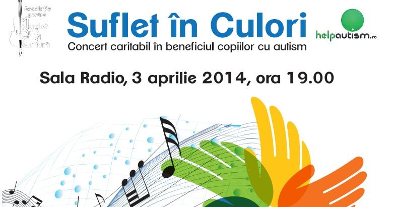 """Concert caritabil pentru copiii cu autism: """"Suflet in culori"""""""