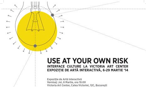 Expozitie de arta interactiva: Use at your own risk