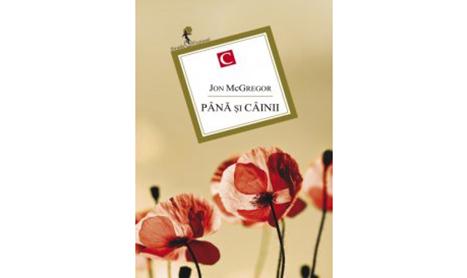 """""""Pana si cainii"""", un roman despre oameni si vicii"""