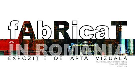 "Expozitie de arta vizuala: ""Fabricat in Romania"""