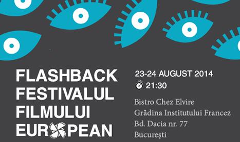 Flashback Festivalul Filmului European in aer liber la Bistro Chez Elvire