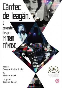 "Un ""Cantec de leagan"" despre Maria Tanase se canta la Godot"