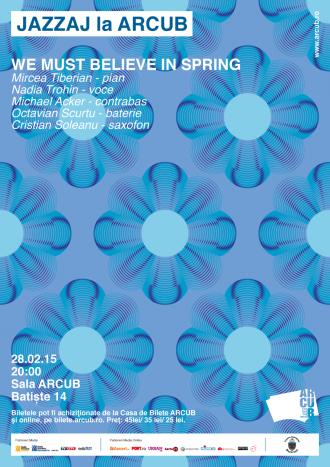 "JAZZAJ LA ARCUB: Concert live ""We must believe in spring"""