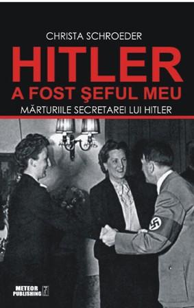 """""""Hitler a fost seful meu"""", marturiile uneia dintre secretarele Fuhrerului"""