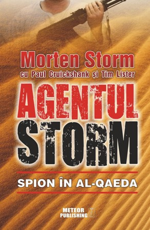 """Agentul Storm. Spion in al-Qaeda"""