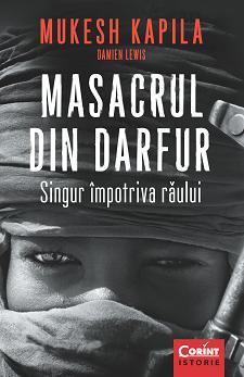 """""""Masacrul din Darfur. Singur impotriva raului"""""""