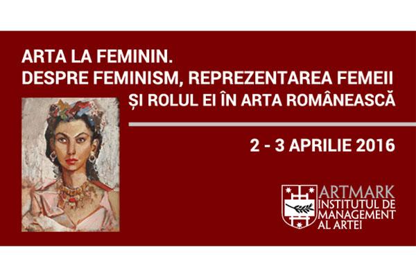 """Curs la Artmark: """"Arta la feminin"""""""