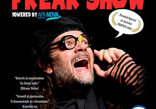 """""""Freak Show"""" se joaca si in Capitala"""