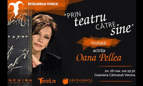 Oana Pellea vorbeste despre teatru la Intalnirile Yorick